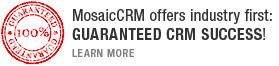 MosaicCRM_Guarantted_CRM_Success